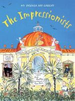 The Impressionists - Carole Armstrong