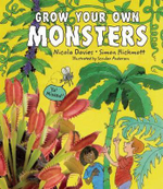 Grow Your Own Monsters - Nicola Davies