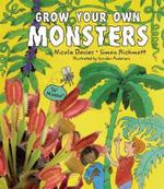 Grow Your Own Monsters - Nicola Davies
