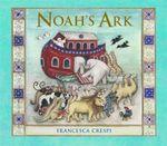 Noah's Ark - Francesca Crespi