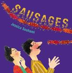 Sausages : Big Book - Jessica Souhami