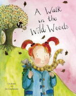 A Walk in the Wild Woods - Lis Jones