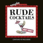 Rude Cocktails - Paul Wilcox