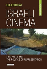 Israeli Cinema : East / West and the Politics of Representation - Ella Shohat