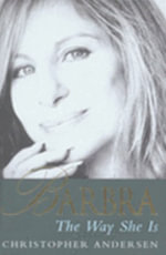 Barbra : The Way She is - Christopher Andersen