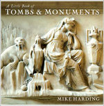 A Little Book of Tombs & Monuments - Mike Harding