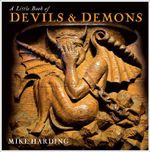 A Little Book of Devils & Demons : 000371794 - Mike Harding