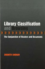 Library Classification and Browsing : The Conjunction of Readers and Documents - Snunith Shoham