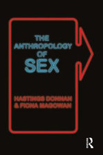 The Anthropology of Sex - Hastings Donnan