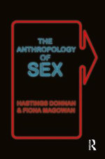 The Anthropology of Sex - Fiona Magowan