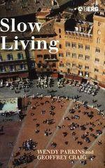 Slow Living - Geoffrey Craig