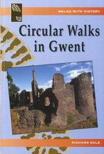 Circular Walks in Gwent - Richard Sale