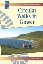 Circular Walks in Gower - Nick Jenkins