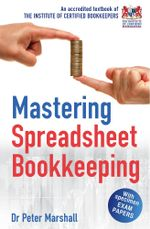Mastering Spreadsheet Bookkeeping : Practical Manual on How To Keep Paperless Accounts - Peter Marshall