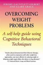 Overcoming Weight Problems - Jeremy Gauntlett-Gilbert