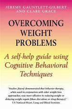 Overcoming Weight Problems : Overcoming - Jeremy Gauntlett-Gilbert