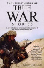 The Mammoth Book of True War Stories - Jon E. Lewis