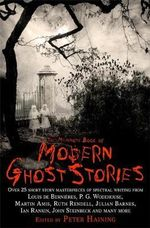 The Mammoth Book of Modern Ghost Stories : Great Supernatural Tales of the Twentieth Century