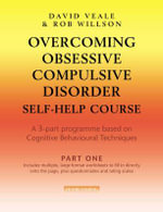 Overcoming Ocd : Self Help 3 Vols - Veale