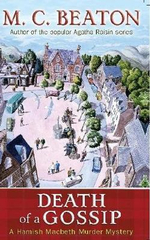 Death of a Gossip: A Hamish Macbeth Murder Mystery - M. C. Beaton