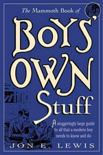 The Mammoth Book of Boys Own Stuff - Jon E. Lewis