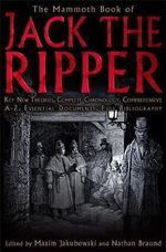 The Mammoth Book of Jack the Ripper : Mammoth Books