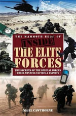 The Mammoth Book of Inside the Elite Forces : Mammoth Books - Nigel Cawthorne