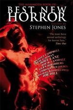 The Mammoth Book of Best New Horror 19 : Vol. 19 - Stephen Jones