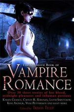 The Mammoth Book of Vampire Romance : Mammoth Books - Trish Telep