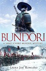 Bundori : A Novel - Laura Joh Rowland
