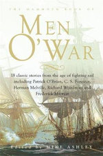 The Mammoth Book of Men O' War : Stories from the Glory Days of Sail - Mike Ashley