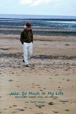 Jazz : So Much in My Life - Jim