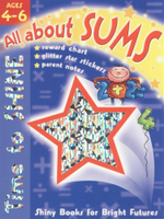 All About Sums  : Shiny books for Bright Futures - Lisa Regan