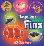 Things With Fins : Know About Series : With 65 Stickers