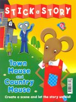 Town Mouse and Country Mouse : Stick a Story : Create a Scene and Let the Story Unfold!