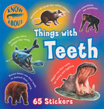Things With Teeth : Know About Series : With 65 Stickers