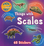 Things With Scales : Know About Series : With 65 Stickers