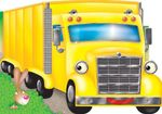 Yellow Truck : Chunky Big Vehicles - Kay Massey