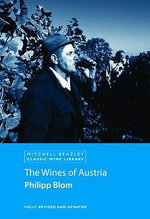 The Wines of Austria : Encyclopedie, the Book That Changed the Course of ... - Philipp Blom