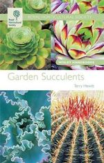 Garden Succulents : Wisley Handbooks - Terry Hewitt