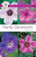 Hardy Geraniums : Wisley Handbook - David Hibberd