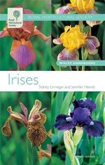 Irises : Wisley Handbooks - Sidney Linnegar