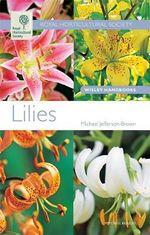 Lilies : Wisley Handbooks - Michael Jefferson-Brown