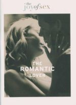 The Romantic Lover : The Joy of Sex - Susan Quilliam