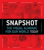 Snapshot : The Visual Almanac for Our World Today - Mitchell Beazley
