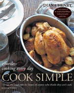 Cook Simple : Effortless Cooking Every Day - Diana Henry