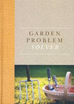 Garden Problem Solver - Rosemary Ward