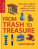 Miller's from Trash to Treasure - Judith Miller