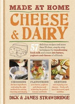 Made at Home : Cheese & Dairy - Dick Strawbridge