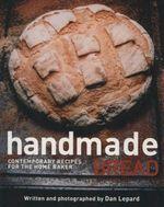 Handmade Bread - Dan Lepard